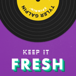 Keep It Fresh de Tyler Galpin en Designers.MX