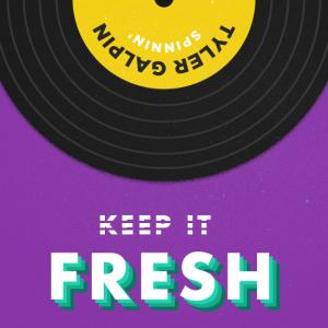 Keep It Fresh de Tyler Galpin en Designers.MX