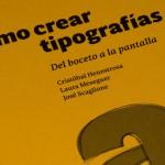 Cómo crear tipografías. Del boceto a la pantalla
